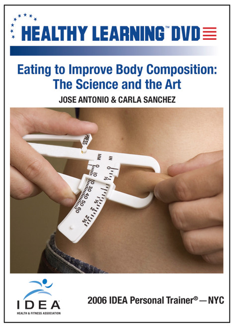 Eating to Improve Body Composition: The Science and the Art