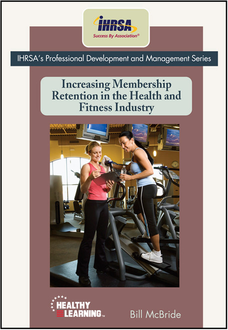 Increasing Membership Retention in the Health and Fitness Industry