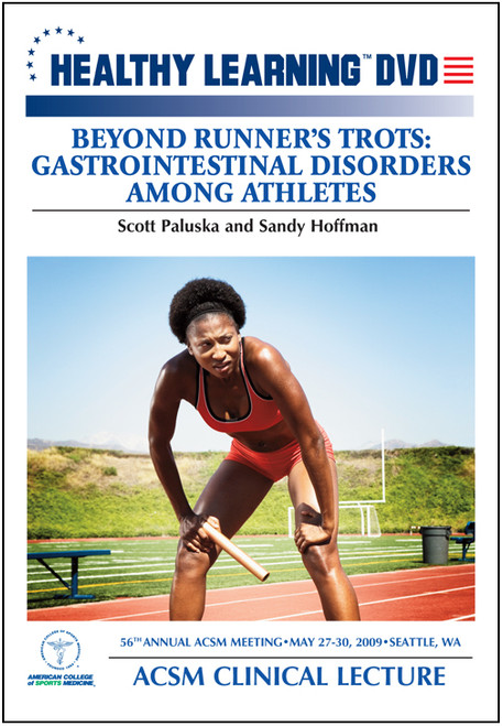 Beyond Runner's Trots: Gastrointestinal Disorders Among Athletes