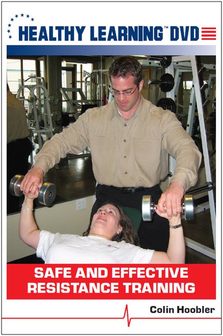 Safe and Effective Resistance Training