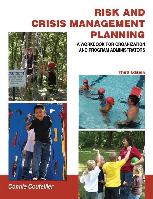 Risk and Crisis Management Planning: A Workbook for Organization and Program Administrators (Third Edition)