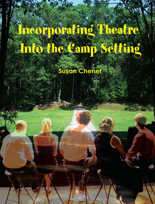 Incorporating Theatre Into the Camp Setting