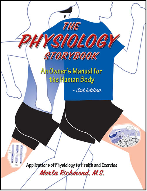 The Physiology Storybook: An Owner's Manual for the Human Body