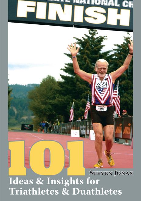 101 Ideas & Insights for Triathletes & Duathletes