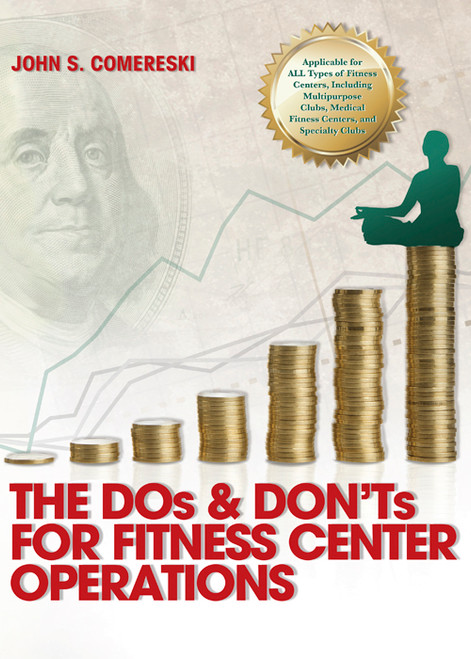 The DOs & DON'Ts for Fitness Center Operations