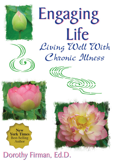Engaging Life: Living Well With Chronic Illness