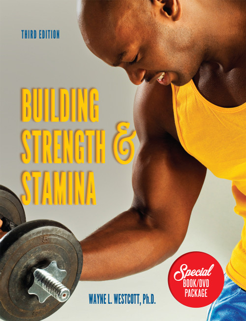 Building Strength & Stamina (Third Edition)