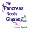 My Pancreas Needs Glasses