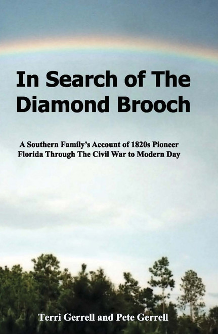 In Search of The Diamond Brooch - Pete & Terri Gerrell