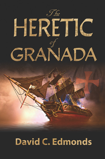 The Heretic of Granada