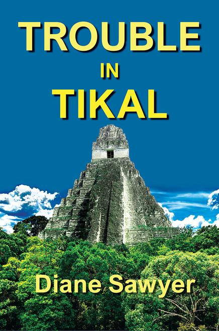 Trouble in Tikal