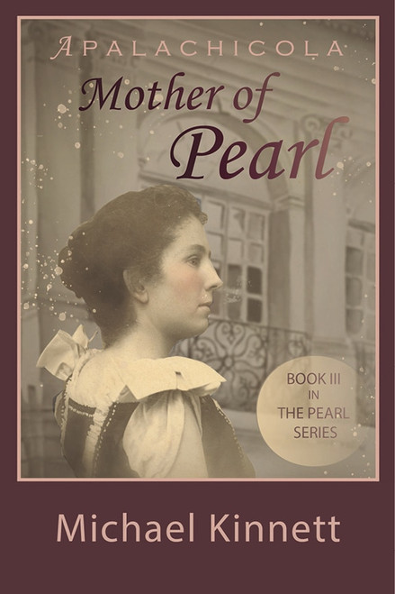Apalachicola Mother of Pearl  ---    Book 3 of the Pearl Series
