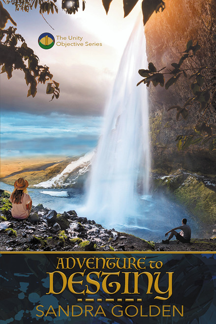 Adventure to Destiny  (Book 1 Unity Objective  Series)