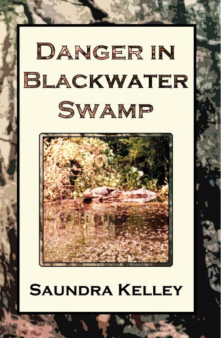 Danger In Blackwater Swamp