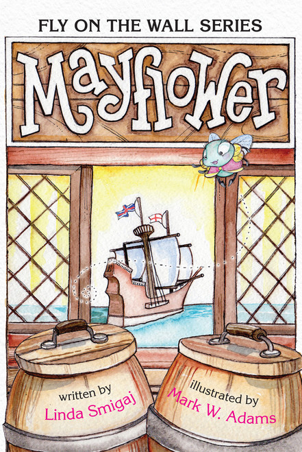 Mayflower  (Fly on the Wall Series)