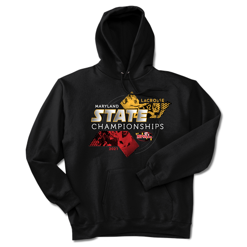 2021 MPSSAA Boys and Girls Lacrosse State Championship Hoodie