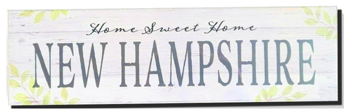 Home Sweet Home New Hampshire Sign