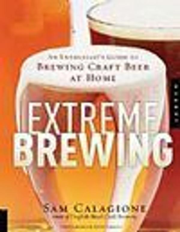 Extreme Brewing (Sam Calagione)