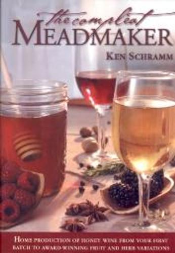 The Compleat Meadmaker by Ken Schramm
