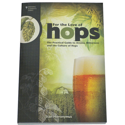 Hops- Brewing Element Series by Stan Hieronymus