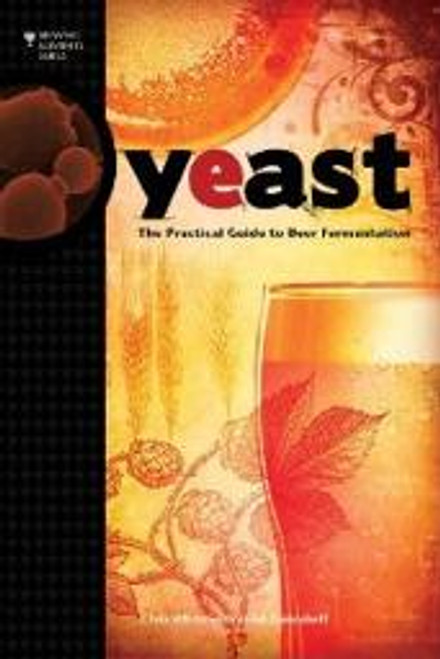 Yeast- Brewing Element Series by White and Zainasheff