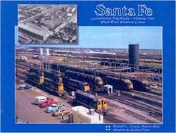 Santa Fe Locomotive Facilities - Volume 2 - West End Western Lines