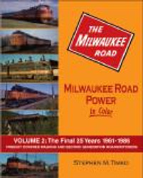 Morning Sun Books 1507 Milwaukee Road Power In Color Vol 2: 1961-1986