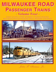 Four Ways West Publications - Milwaukee Road Passenger Trains Volume 4
