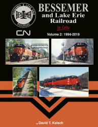 Morning Sun Books 1699 Bessemer and Lake Erie Railroad In Color Volume 2: 1994-2019