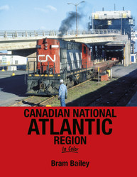 Morning Sun Books 1701 Canadian National Atlantic Region In Color