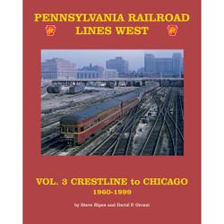Pennsylvania Lines West, Volume 3: Crestline to Chicago 1960-1999