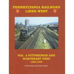 Pennsylvania Lines West, Volume 2: Pittsburgh and Northeast Ohio 1960-1999