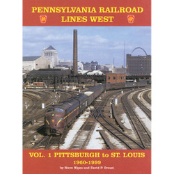 Pennsylvania Lines West, Volume 1: Pittsburgh to St. Louis 1960-1999
