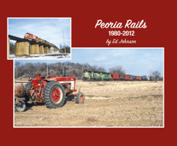 Morning Sun Books 'Soft Cover' 7537 Peoria Rails 1980-2012