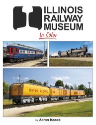 Morning Sun Books 1723 Illinois Railway Museum In Color