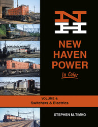 Morning Sun Books 1724 New Haven Power In Color Volume 4: Switchers & Electrics