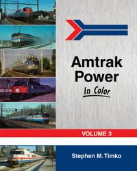 Morning Sun Books 1509 Amtrak Power In Color Volume 3