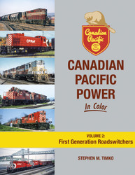 Morning Sun Books 1728 Canadian Pacific Power In Color Volume 2: First Generation Roadswitchers
