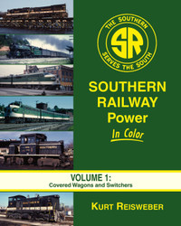 Morning Sun Books 1563 Southern Railway Power In Color Volume 1: Covered Wagons and Switchers
