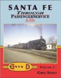 Morning Sun Books 1385 Santa Fe Through Passenger Service In Color Volume 2