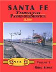 Morning Sun Books 1356 Santa Fe Through Passenger Service In Color Volume 1