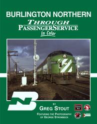 Morning Sun Books 1332 Burlington Northern Through Passenger Service In Color
