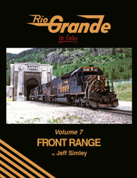 Morning Sun Books 1732 Rio Grande In Color Volume 7: Front Range
