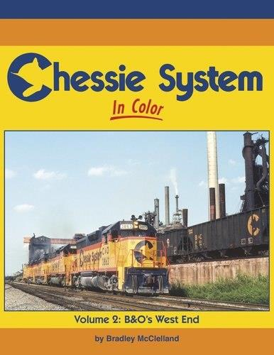 Morning Sun Books MSB 1667 Chessie System In Color Volume 2 B&O's West End