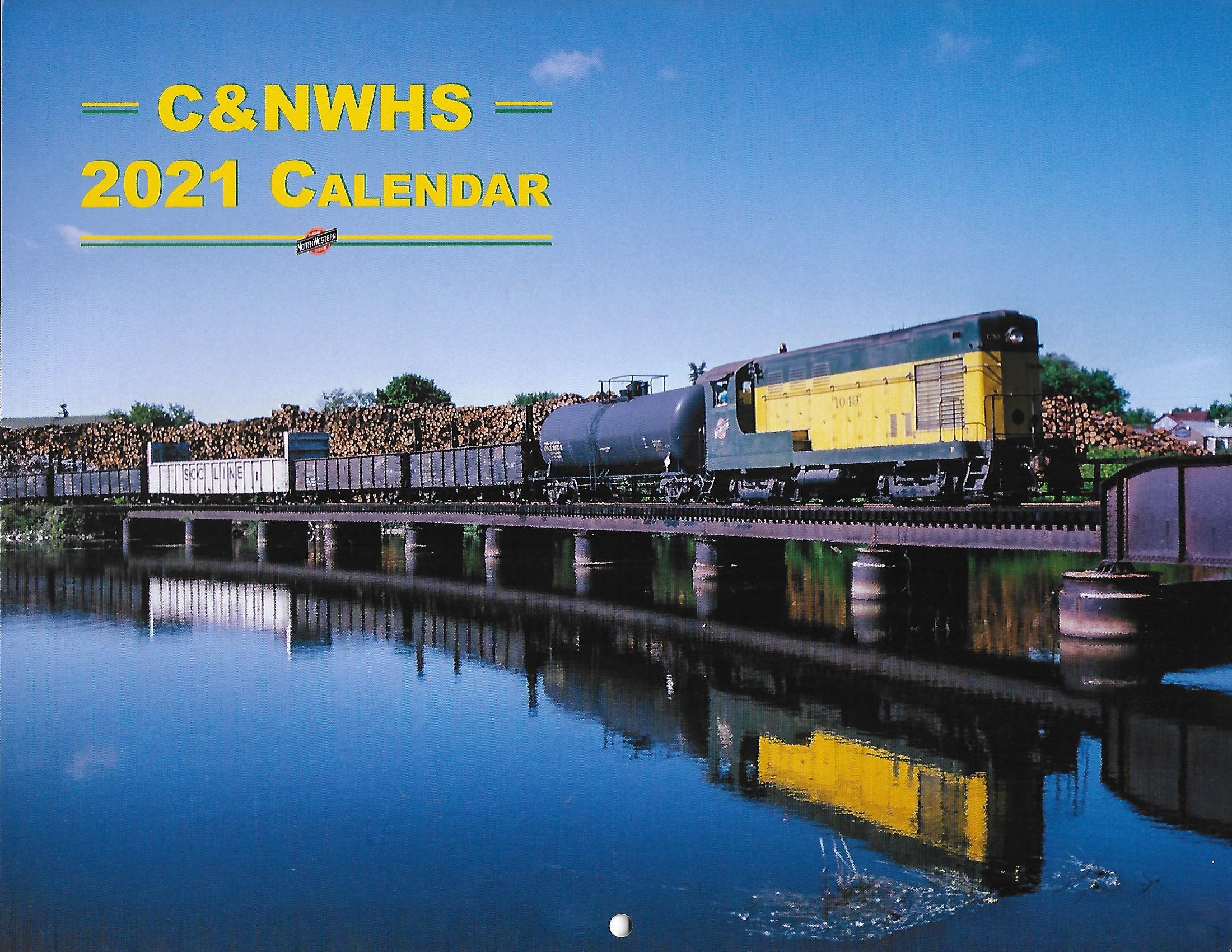 2021 Calendar - Chicago & North Western Historical Society All Color Calendar