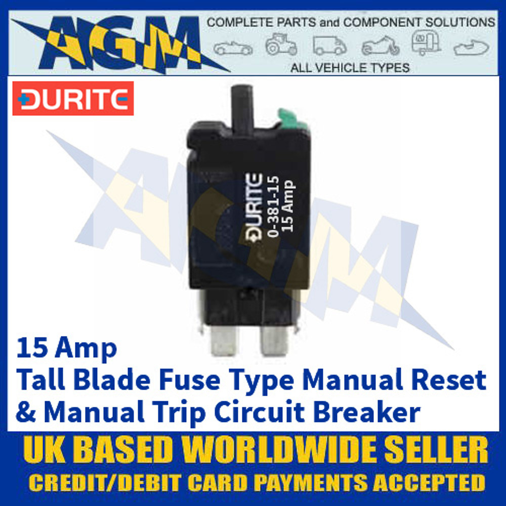 Durite 0-381-15 Tall Blade Fuse Type Manual Reset + Trip Circuit Breaker - 15A - 12/24V