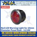 Durite 0-607-35 Red LED Warning Light for 20mm Diameter Panel Hole - 12/24V