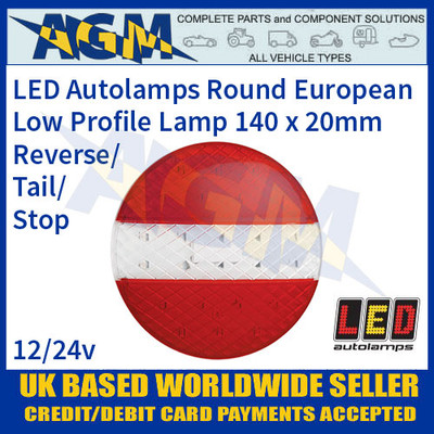 EU140TRM Low Profile Round European Style Reverse/Tail/Stop Lamp, 140mm x 20mm, 12-24v