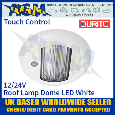 Durite 0-668-28 Roof Lamp Dome Touch LED White, 12/24V, IP67, ECE R10