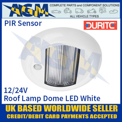 Durite 0-668-29 Roof Lamp Dome PIR LED White, 12/24V, IP67, ECE R10